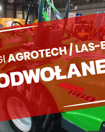 Targi AGROTECH/LAS-EXPO ODWOŁANE!